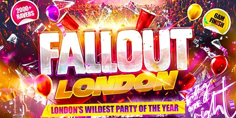 Fallout London - London's Wildest Party Of The Year tickets