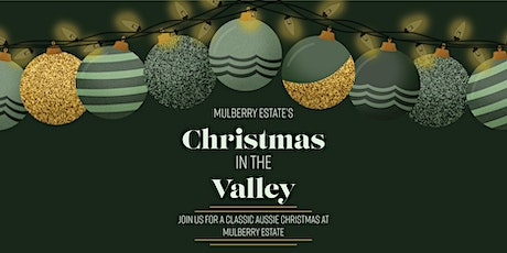 Mulberry Estate's Christmas in the Valley tickets