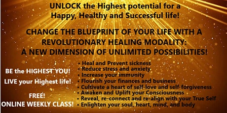 FREE! Revolutionary Modality-Be the Highest  You & Live your Highest Life! tickets