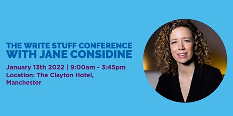 The Write Stuff Conference with Jane Considine in Manchester tickets