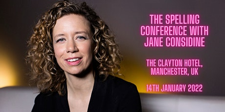 The Spelling Conference with Jane Considine in Manchester tickets
