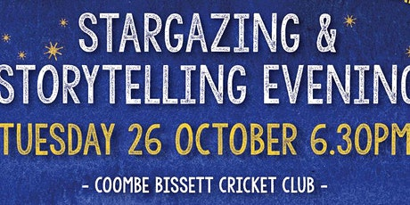 Stargazing & Storytelling Evening at Coombe Bissett tickets