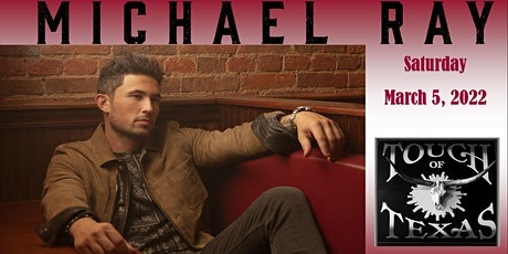 Michael Ray - LIVE on stage at Touch of Texas tickets