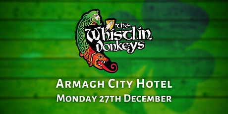 The Whistlin' Donkeys - Armagh City Hotel tickets