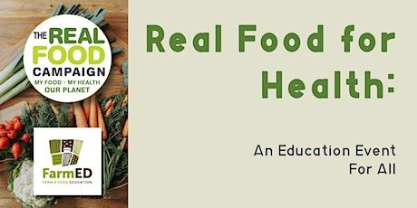 Real Food for Healthy People and Planet tickets