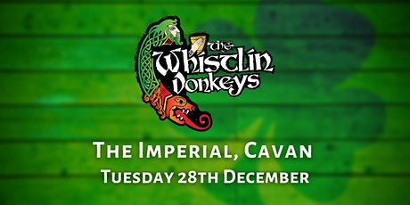 The Whistlin' Donkeys - The Imperial, Cavan tickets