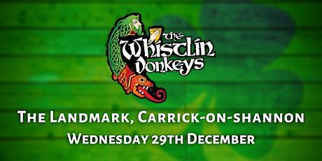 The Whistlin' Donkeys - The Landmark Hotel, Carrick-on-Shannon tickets