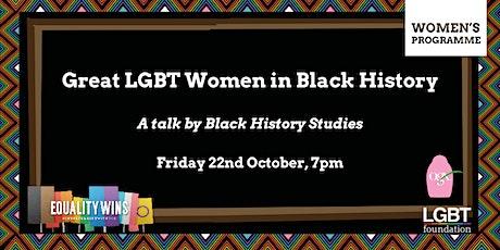 Women's Programme: Great LGBT Women in Black History tickets