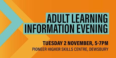 Adult Learning Information Evening - Dewsbury tickets