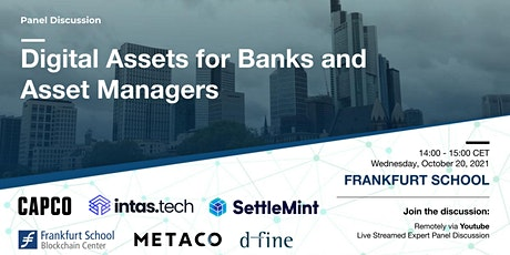 Panel Discussion: Digital Assets for Banks and Asset Managers tickets