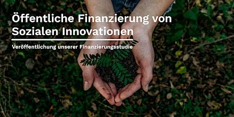 Öffentliche Finanzierung von Sozialen Innovationen Tickets