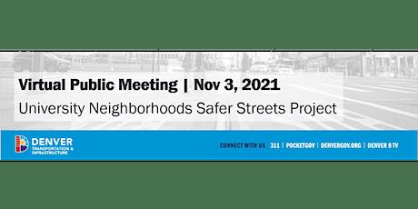 Virtual Public Meeting | University Neighborhoods Safer Streets Project tickets