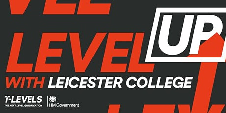 T Level Open Evening - what they are & the amazing things they lead to tickets