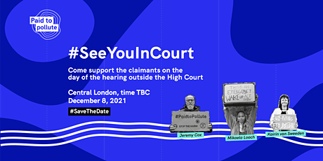 #SeeYouInCourt: Paid To Pollute in the Royal Courts of Justice tickets