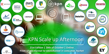 21st KPN Scaleup Afternoon- From single  to omnichannel in consumer market tickets