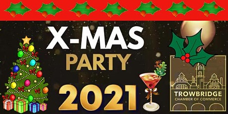Trowbridge Chamber of Commerce - Christmas Drinks Party tickets
