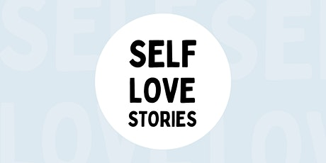 Self-Love Stories: Mindfulness Workshop tickets