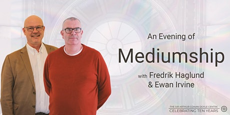 Celebrating 10 Years | An Evening of Mediumship | Fredrik  & Ewan tickets
