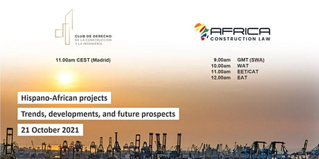 Hispano-African projects: Trends, developments and future prospects tickets