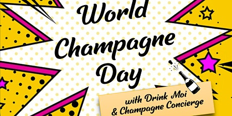World Champagne Day Party billets