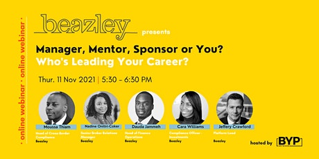 Beazley presents…Manager, Mentor, Sponsor or You? Who's Leading Your Career tickets