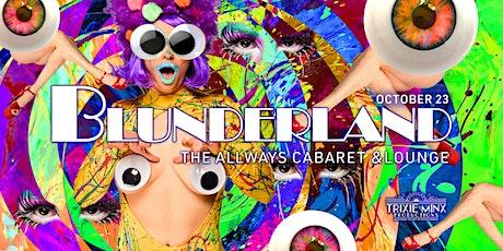 Blunderland New Orleans tickets