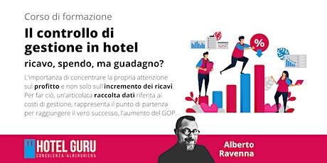 Il controllo di gestione in hotel: ricavo, spendo,  guadagno? biglietti