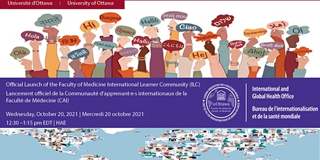 Launch of the Faculty of Medicine International Learner Community (ILC) tickets