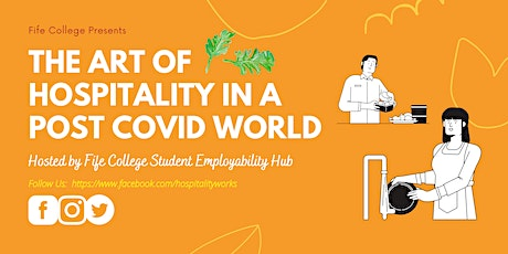 Fife College - The Art of Hospitality in a post-COVID World tickets