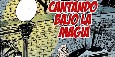 I Festival de Magia de Lora del Río: CANTANDO BAJO LA MAGIA (Luigi Ludus) entradas