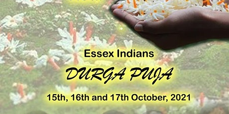 Essex Indians Durga Puja 2021 (15th October to 17th October) at SS14 2RS tickets