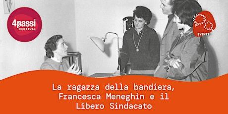 4passiFestival | La ragazza della bandiera, Francesca Meneghin biglietti