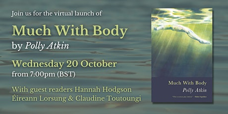 Polly Atkin – Launch of Much With Body tickets