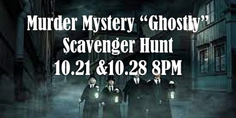 """Murder Mystery """"Ghostly"""" Scavenger Hunt tickets"""