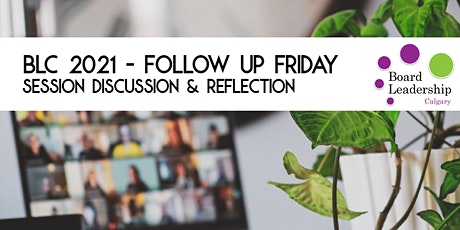 BLC 2021 - Follow Up Friday: Discussion & Reflection - Volunteer Engagement tickets