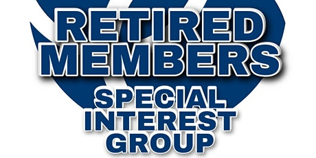 IHSCM Retired Members Special Interest Group Meeting tickets