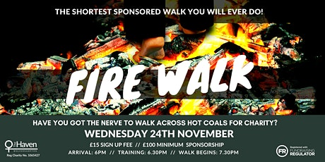 Fire Walk for The Haven tickets