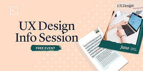Info Session: User Experience Design at Juno College tickets