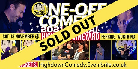 One Off Comedy 2021 Special @ Highdown Vineyard - Worthing! tickets