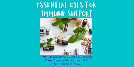 Essential Oils for Immune Support tickets