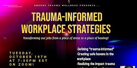 Trauma-Informed Workplace Strategies tickets