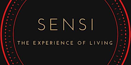 SENSI - The Experience Of Living entradas