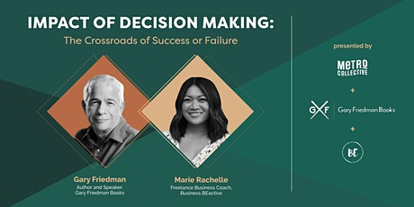 Impact of Decision Making: The Crossroads of Success or Failure tickets
