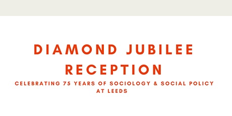 Diamond Jubilee to mark 75 years of Sociology & Social Policy at Leeds tickets