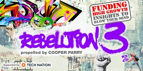 Rebelution 3. Funding High Growth Insights to blow your mind tickets