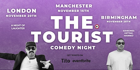 The Tourist Live Comedy Show in Birmingham tickets