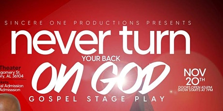 Never Turn Your Back On God tickets