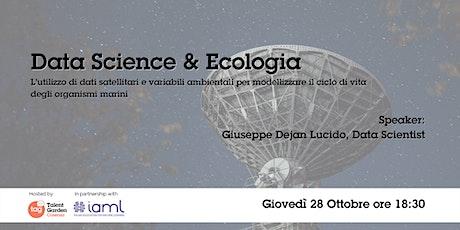 Data Science ed Ecologia biglietti