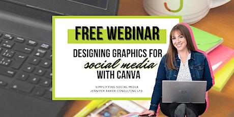 Designing Graphics for Social Media with CANVA: Social Media Webinar tickets