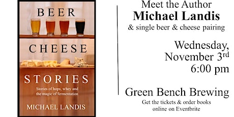 Green Bench Brewing  I  Cheese & Beer Pairing with book signing tickets